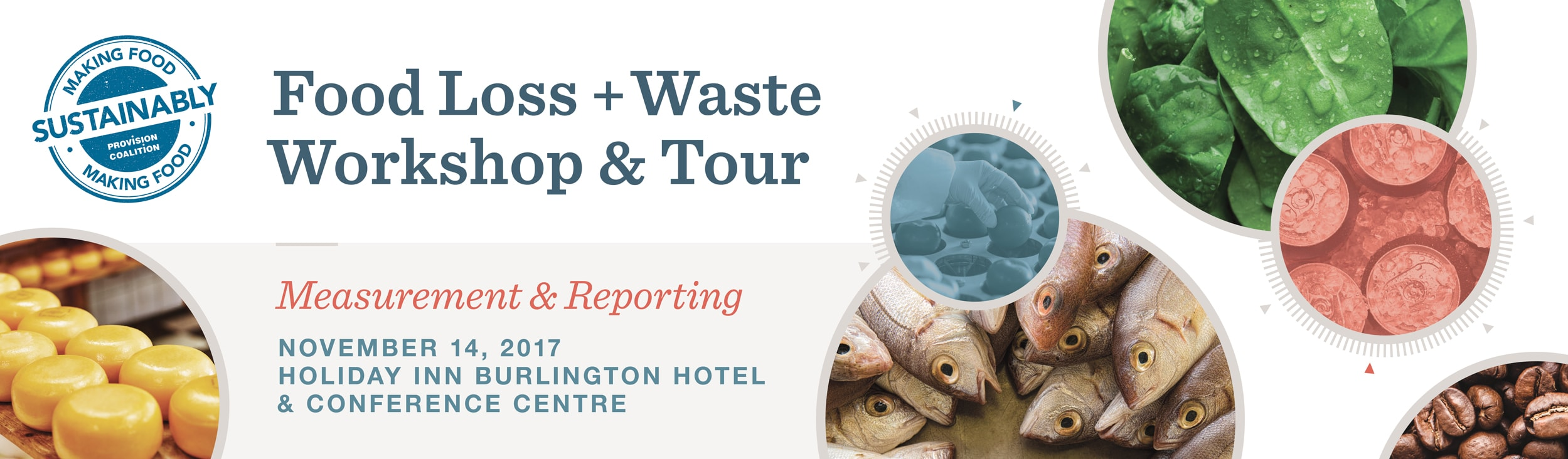 Provision Coalition, Sustainability, Food and beverage manufacturing, food loss and waste workshop and tour, food loss and waste, measurement and reporting, sustainability